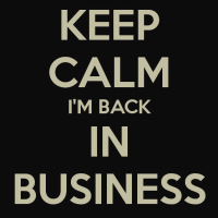keep-calm-im-back-in-business